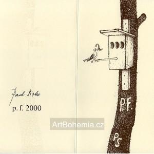 Budka - PF 2000 Pavel Sivko