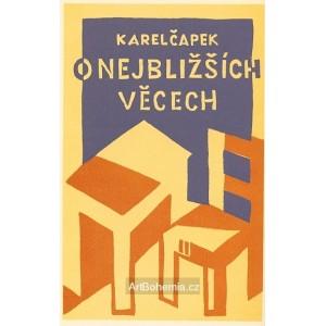 Karel Čapek - O věcech  nejbližších (obálka)
