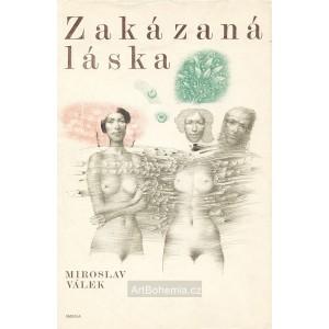 Miroslav Válek: Zakázaná láska