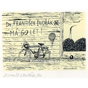Opuštěné kolo - Dr.František Dvořák má 60 let!