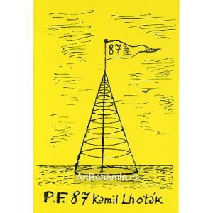 Jehlan s kruhy a praporkem - PF 1987 Kamil Lhoták