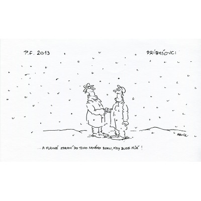 A hlavně zdraví do toho nového roku, kdy bude hůř!