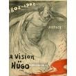 La Vision de Hugo - Justice 1802-1902